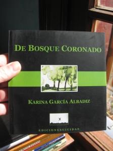 De Bosque Coronado, Karina Garcia Albadiz, Edicionesuicidas
