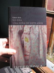 Yo Era Una Nina de SIete Anos, Cesar Aira, Interzona